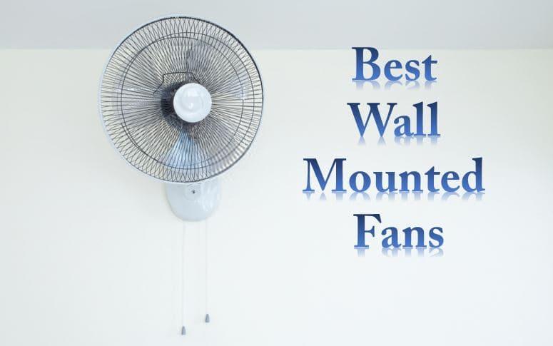 best wall mounted fans